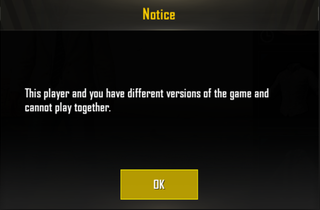 This player and you have different versions of the game